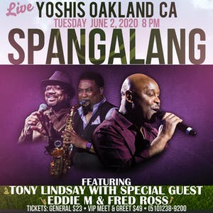 Spangalang feat. Tony Lindsay, Eddie Minifield, & Fred Ross