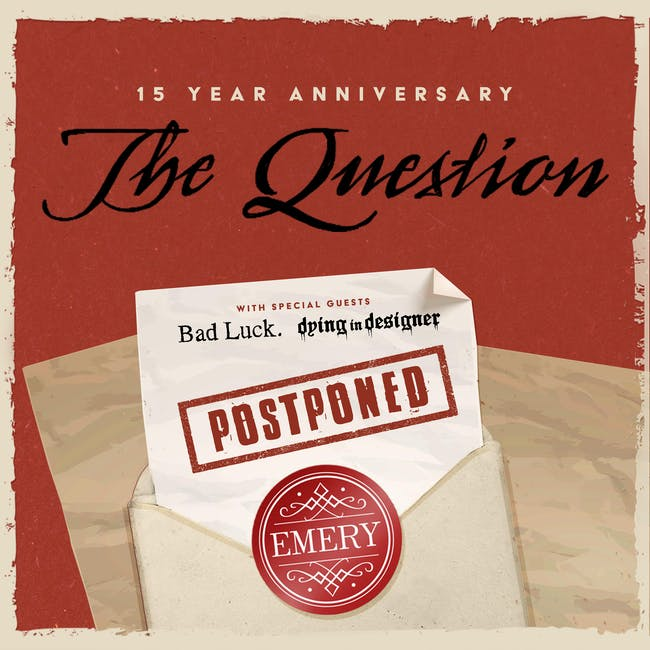 Emery - The Question 15 Year Anniversary