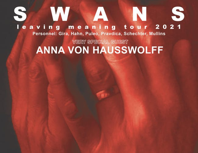 SHOW CANCELED: SWANS