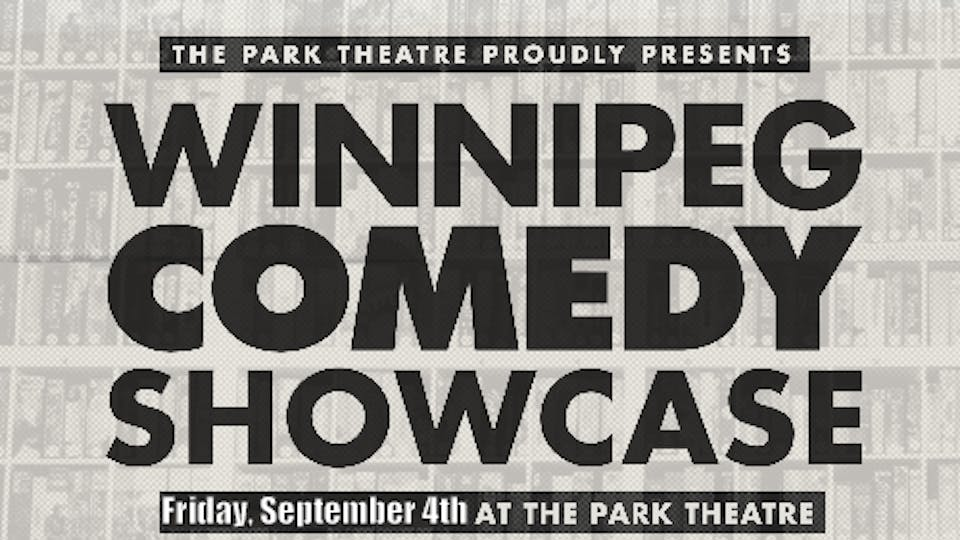 Winnipeg Comedy Showcase - 6th Anniversary Show