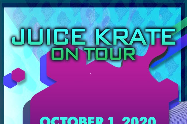 Juice Krate Live: ON TOUR!