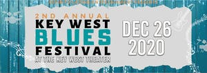 2nd Annual Key West Blues Festival