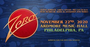Postponed TBD - Zero:  Steve Kimock, Melvin Seals, Greg Anton, Pete Sears