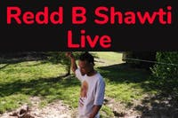 Afton Shows Present Redd B Shawti and Guests
