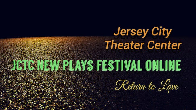 JCTC New Play Festival: Return to Love