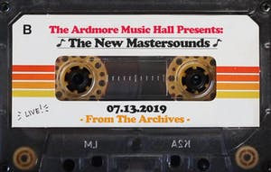 From The Archives - The New Mastersounds - 07.13.19
