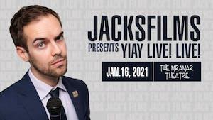 Jacksfilms Presents: YIAY LIVE! LIVE!
